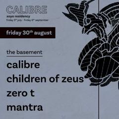 Zero T CALIBRE UNRELEASED Mix July 2019