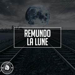 Remundo - La Lune (Original Mix)