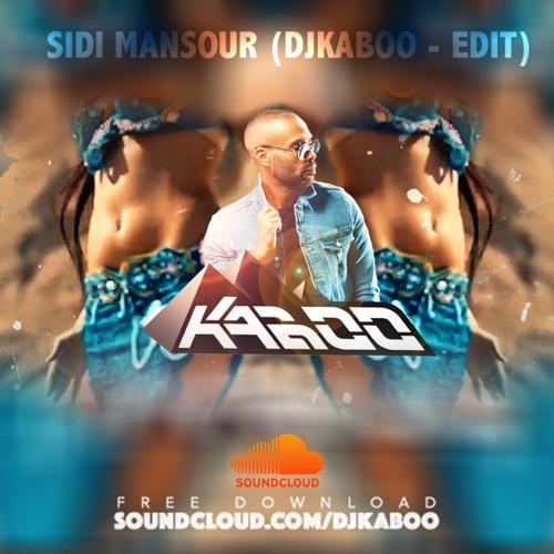 SIDI MANSOUR (DJKABOO - EDIT)