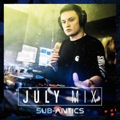 SUB-ANTICS - July Promo Mix