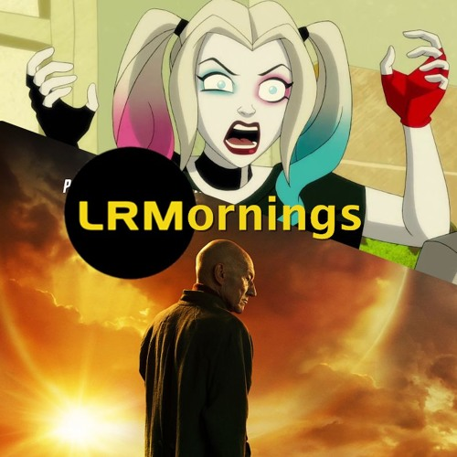 A Good Harley Quinn Cartoon? Make It So! | LRMornings