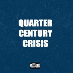 QUARTER CENTURY CRISIS (FEAT. FEMDOT & OHANA BAM)