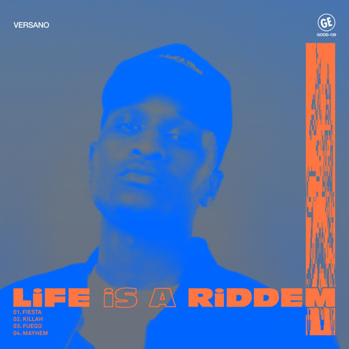 VERSANO - Life Is A Riddem