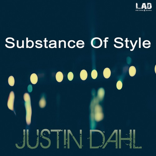 Substance Of Style (now available on Beatport & iTunes) by