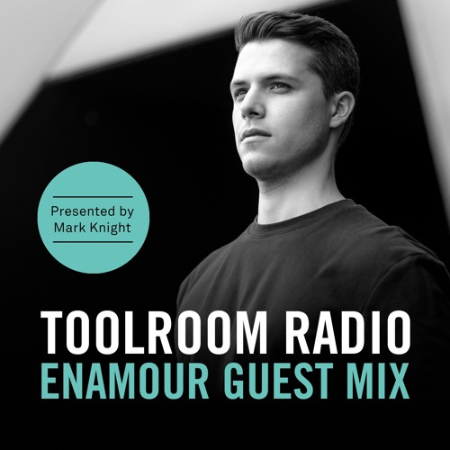 Toolroom Radio EP486: Enamour Guest Mix
