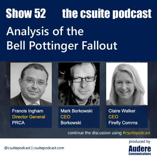 Show 52 - Analysis of the Bell Pottinger fallout