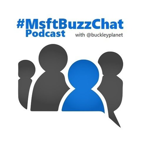 MsftBuzzChat Episode 2 with Tom Resing