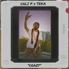 CALI P x TEKA - Crazy [VIZION II - LowLow Records]