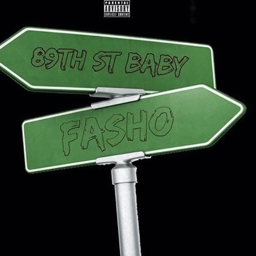 89THBABY - FaSho ( Official Audio )