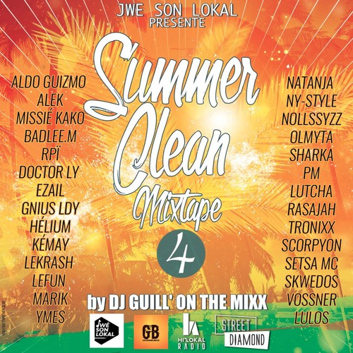 ''SUMMER CLEAN MIXTAPE VOL°4'' by DJ GUILL' ON THE MIXX