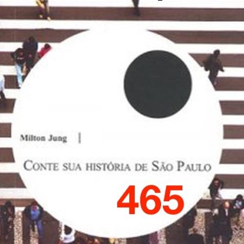 Conte Sua História de São Paulo de Andrea Magri com interpretação de Mílton Jung