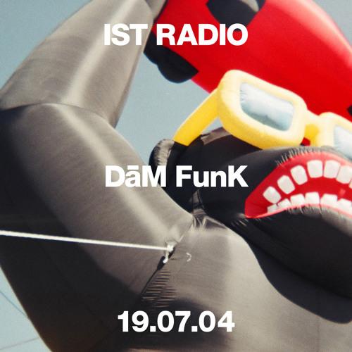 DaM FunK • IST Radio