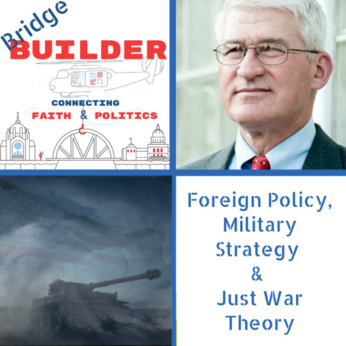 Dr. Andrew Bacevich discusses foreign policy, military strategy, and Just War Theory