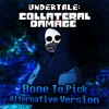 Undertale: Collateral Damage - Bone to Pick (Alternative Version)