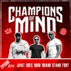 Champions Of Mind - 204 - What Does Your Brand Stand For?