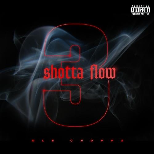 Shotta Flow 3 by NLE Choppa   Free Listening on SoundCloud