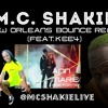 MC Shakie - Ann Marie Ride For Me New Orleans Bounce Mix (Feat. Kee4)