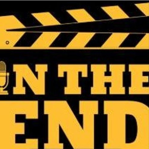 In The End - Episode 10 - Midsommar, The Secret World of Arietty, Derry Girls, In Bruges