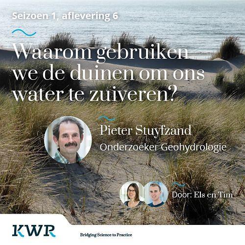S01E06 - Pieter Stuyfzand: Waarom gebruiken we de duinen voor het zuiveren van ons water?