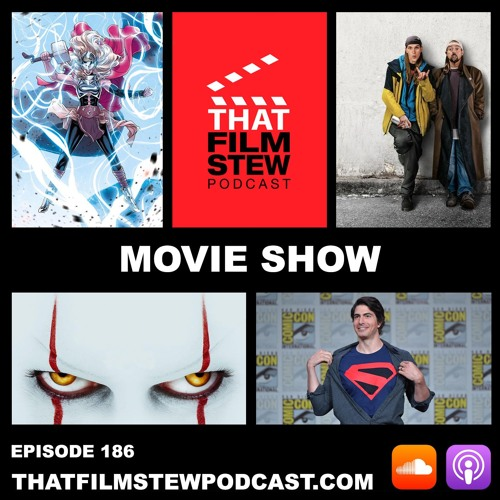 That Film Stew Ep 186 - SDCC 2019 Weekend (Movie Show)
