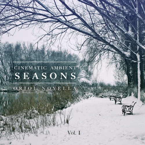 """""""SEASONS Vol. I"""" (Cinematic Ambient Production Music)"""