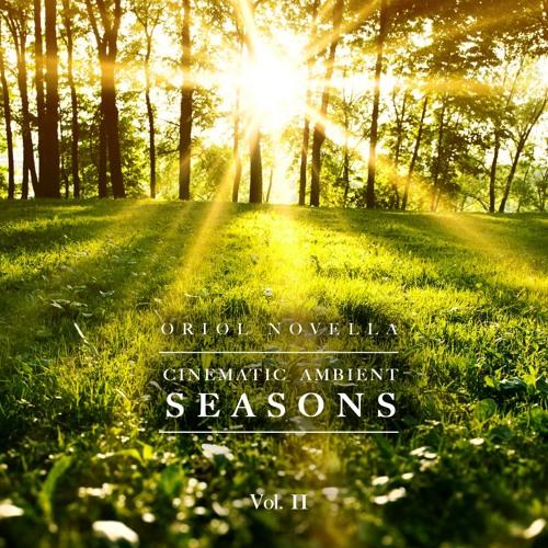 """SEASONS Vol. II"" (Cinematic Ambient Production Music)"