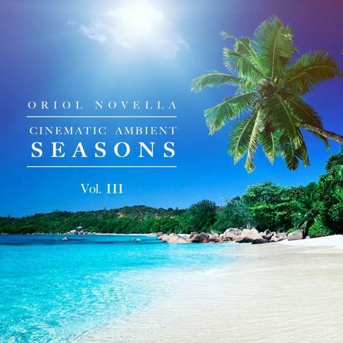 """SEASONS Vol. III"" (Cinematic Ambient Production Music)"