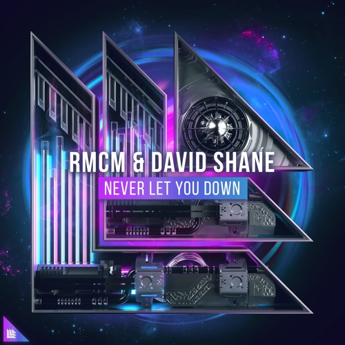 RMCM & David Shane - Never Let You Down