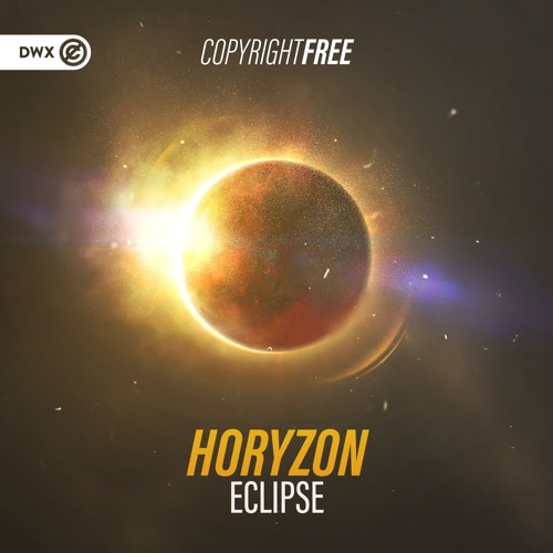 Horyzon - Eclipse (DWX Copyright Free)