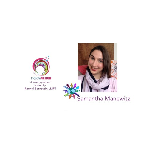 Organizing Justice w/ Samantha Manewitz, social worker - S4E3