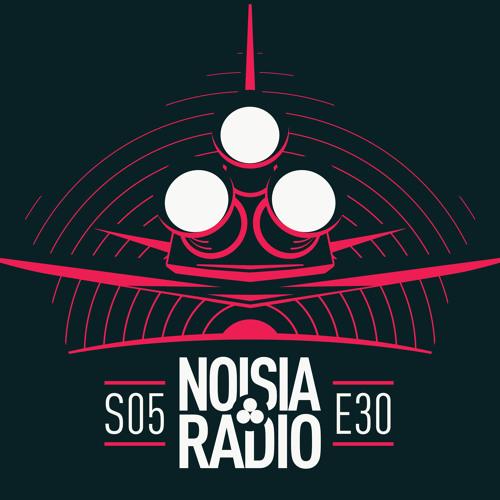 NOISIA — Noisia Radio S05E29/30 (17/24.07.2019)