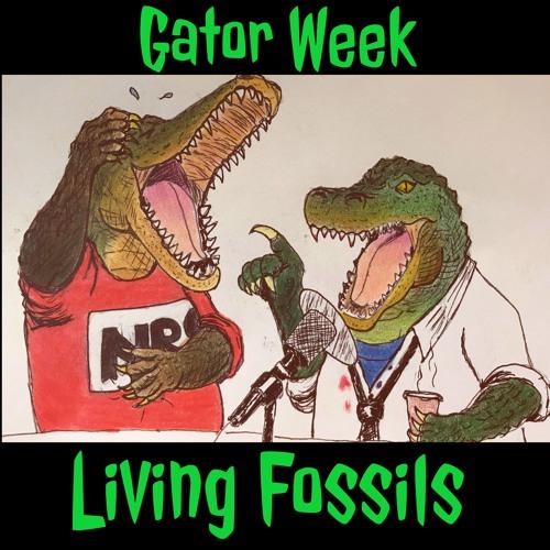 Gator Week - Living Fossils