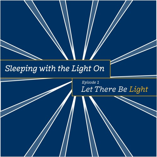 Sleeping With The Light On - Let There Be Light - Season 4, Episode 1