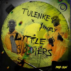 Little Soldiers (Tsooboi) ft. $pacely