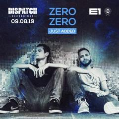 ZeroZero - Dispatch London - Promo Mix, July 2019