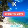 Reggaeton Nuevo - Julio 2019   Mix by DJ Ross K   Bad Bunny, Ozuna, Anuel Aa   Lo Mas Nuevo Portada del disco
