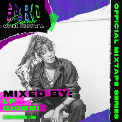 HSMF 2019 Official Mixtape Series: LP Giobbi (EDM Identity Premiere)