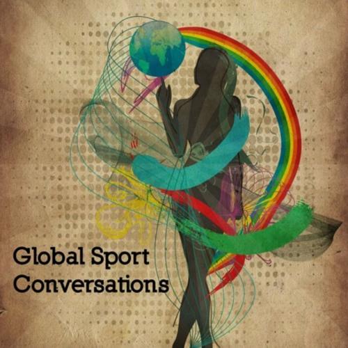 Global Sports Conversations - Episode with Pops Mensah-Bonsu