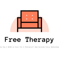 Free Therapy Ep.1