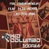 The Chainsmokers And Bebe Rexha Call You Mine Kid Columbo Bootleg [free Download] Mp3
