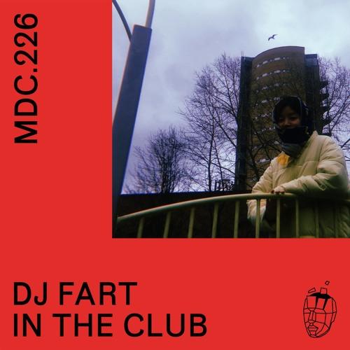 MDC.226 DJ Fart In The Club