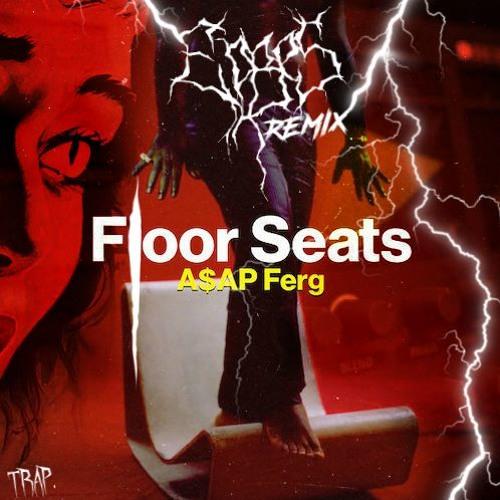 A$AP Ferg - Floor Seats (ERBES Remix