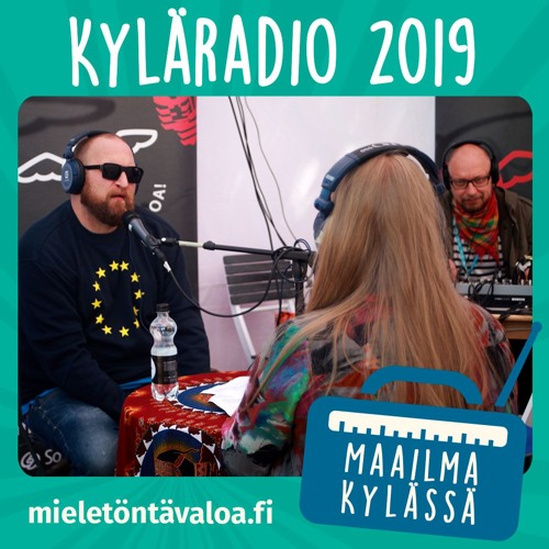 Kyläradio 2019 - Lauantai 25.5. osa 3/4