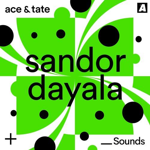 Ace & Tate Sounds x Appelsap — Sandor Dayala