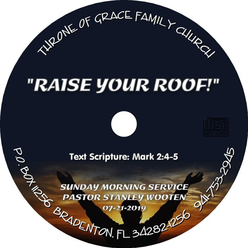 TOG072119 - RAISE YOUR ROOF