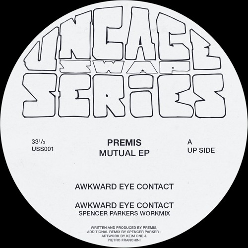 Premis - Mutual EP - UncageSwapSeries001 - SNIPPET