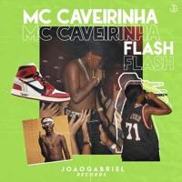 MC Caverinha - Flash Artwork