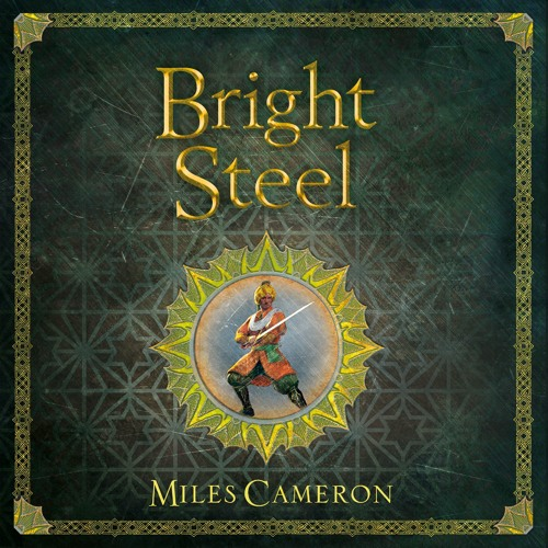 Bright Steel by Miles Cameron, read by Mark Meadows
