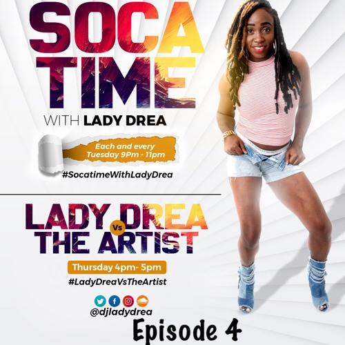 #SocatimeWithLadyDrea Episode 4