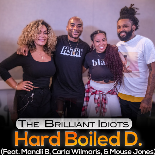 Hard Boiled D. (Feat. Mandii B, Carla Wilmaris, & Mouse Jones)